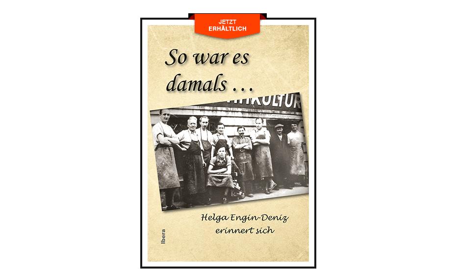 """""""So war es Damals"""" von Helga Engin-Deniz"""